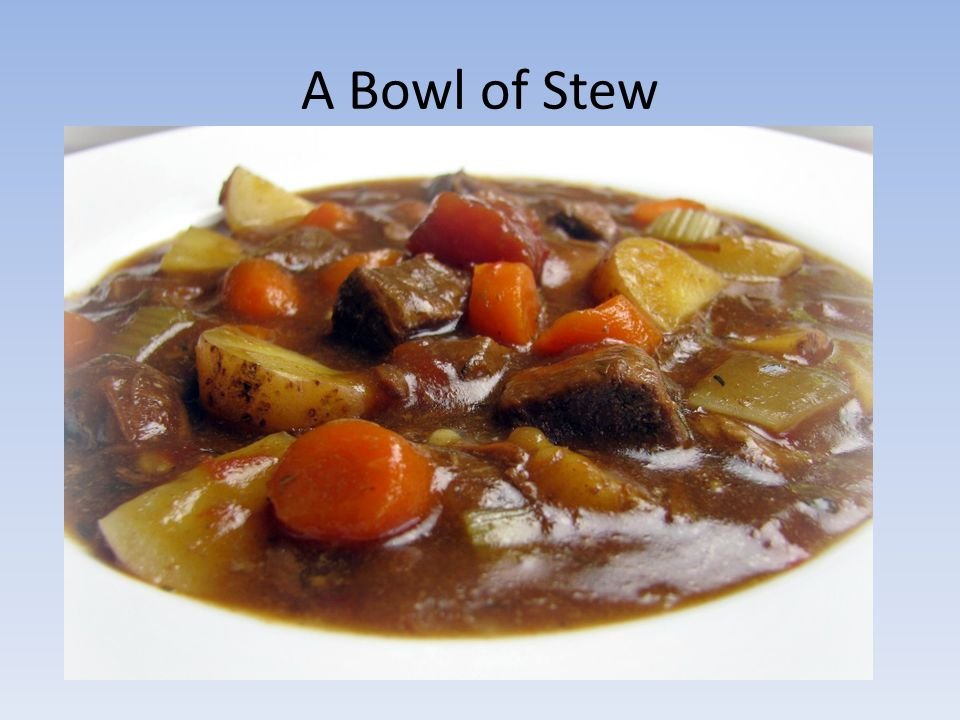A Bowl of Stew