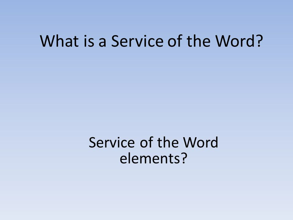 What is a Service of the Word