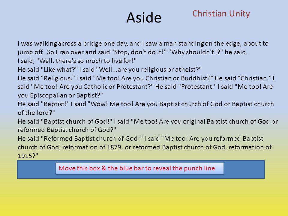 Christian Unity Aside.