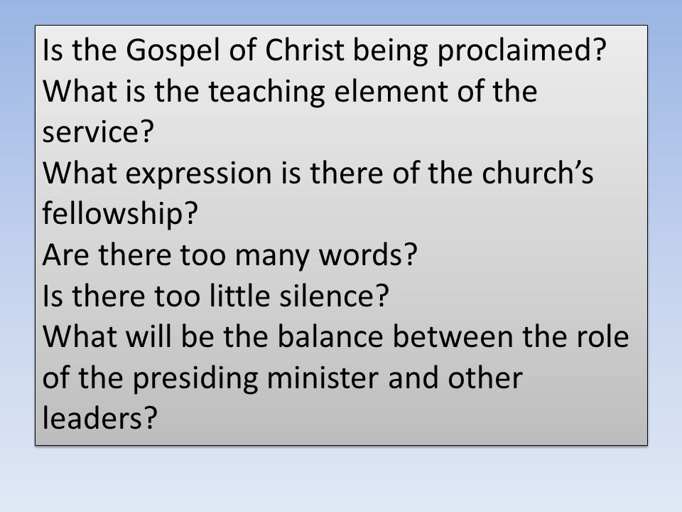 Is the Gospel of Christ being proclaimed