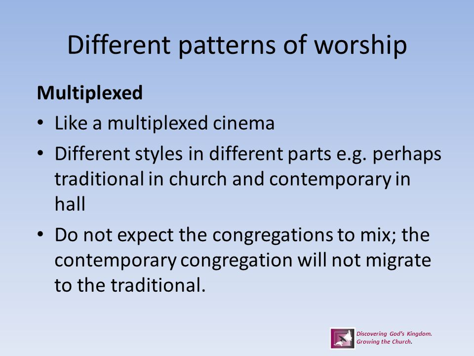 Different patterns of worship