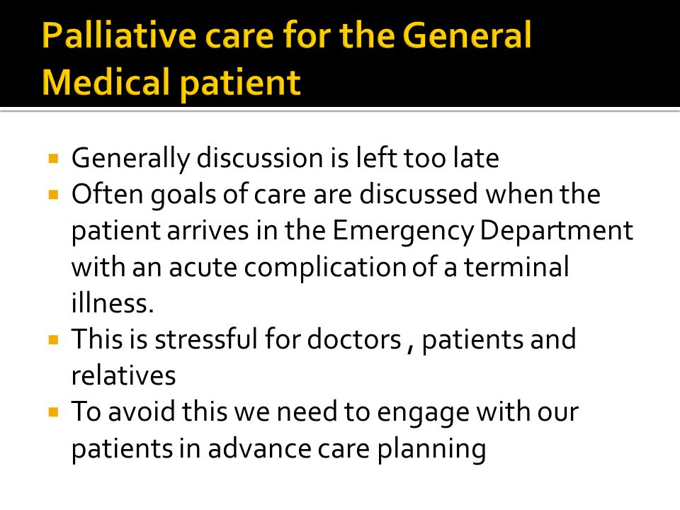 Palliative care for the General Medical patient
