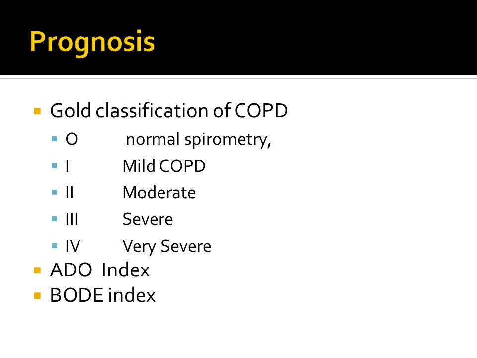Prognosis Gold classification of COPD ADO Index BODE index