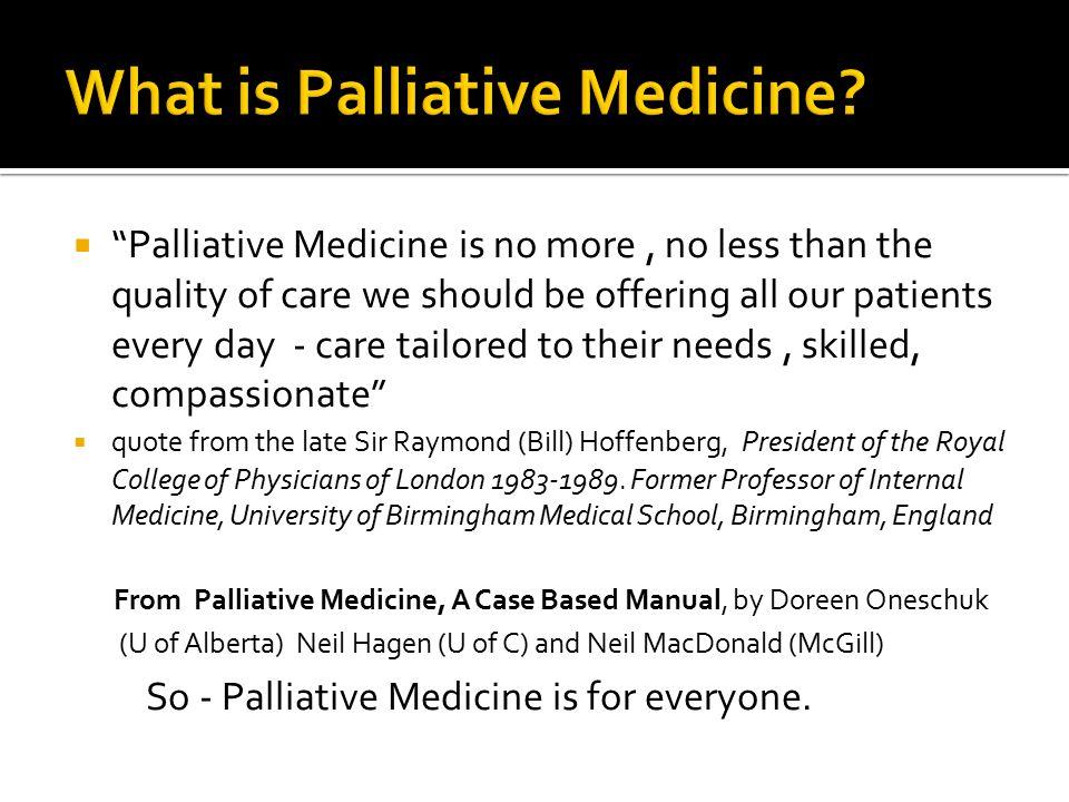 What is Palliative Medicine