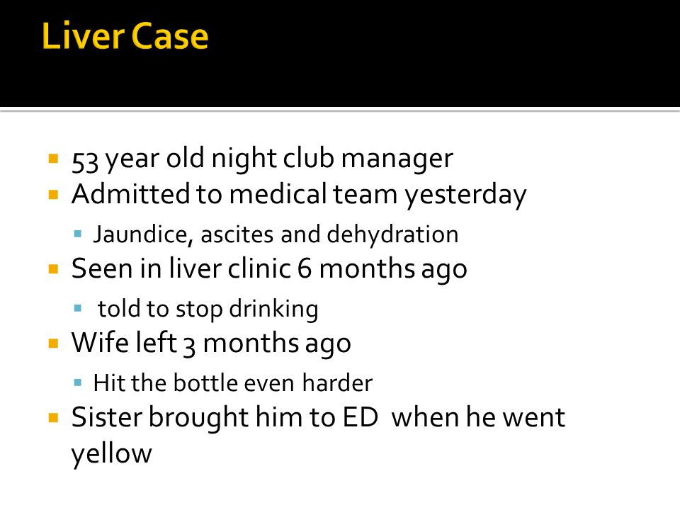 Liver Case 53 year old night club manager