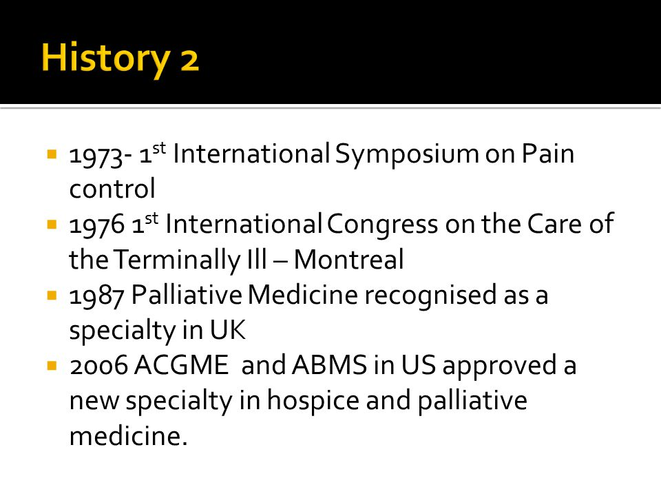 History 2 1973- 1st International Symposium on Pain control