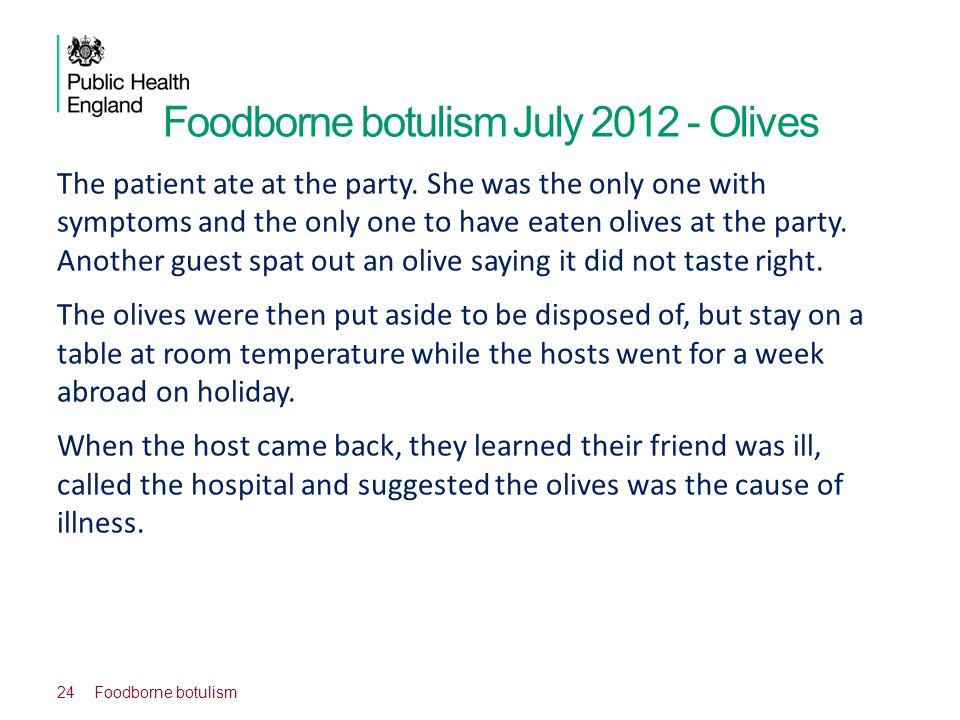 Foodborne botulism July 2012 - Olives