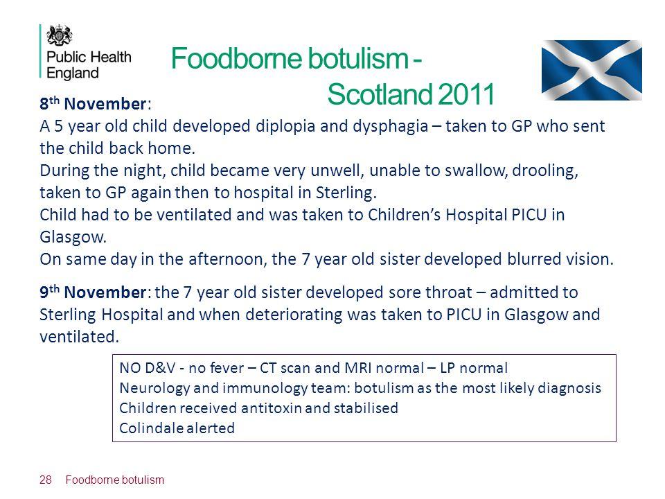 Foodborne botulism - Scotland 2011