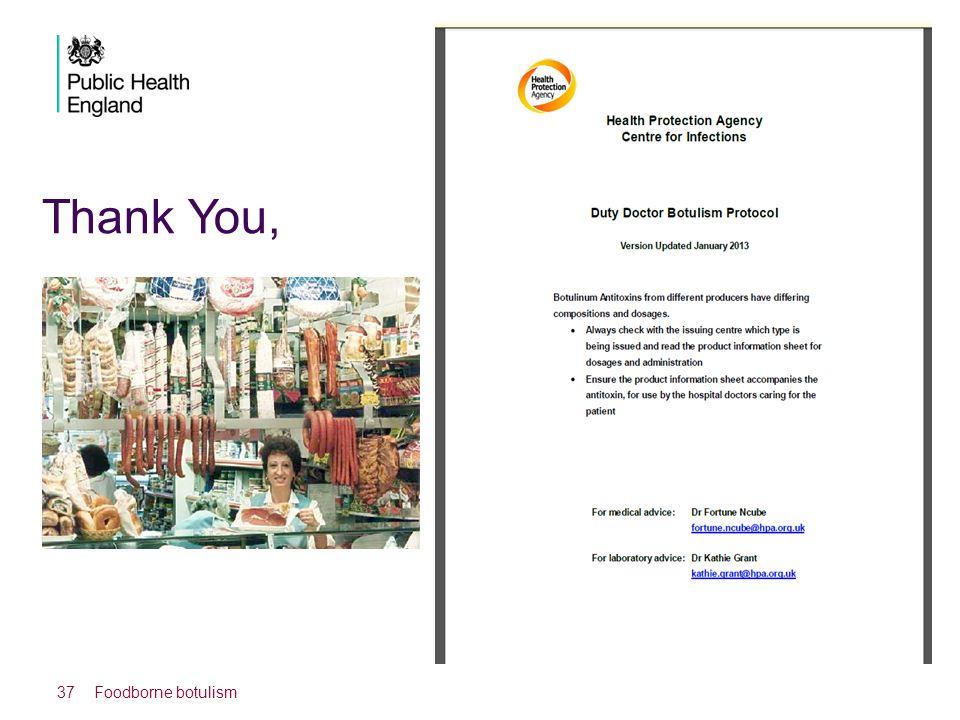 Thank You, Foodborne botulism