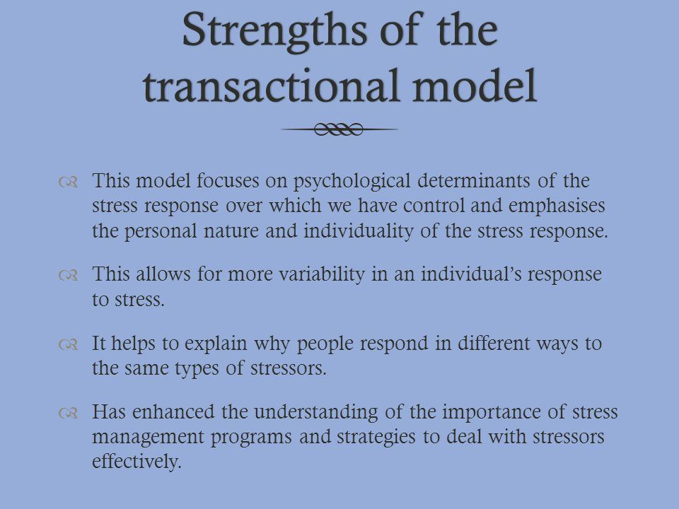 Strengths of the transactional model