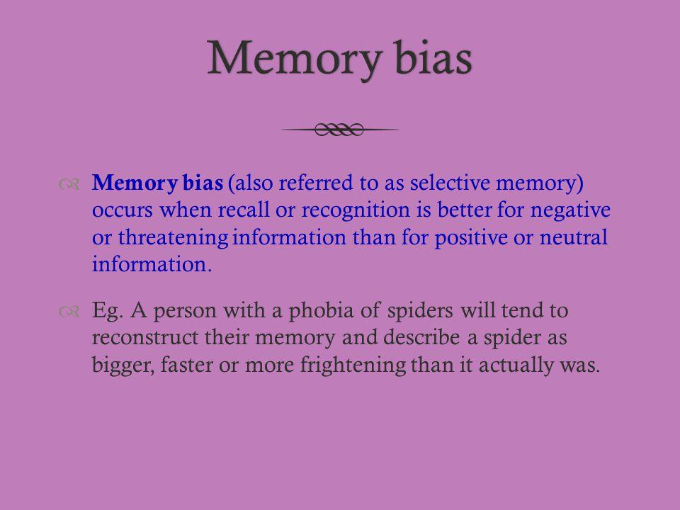 Memory bias