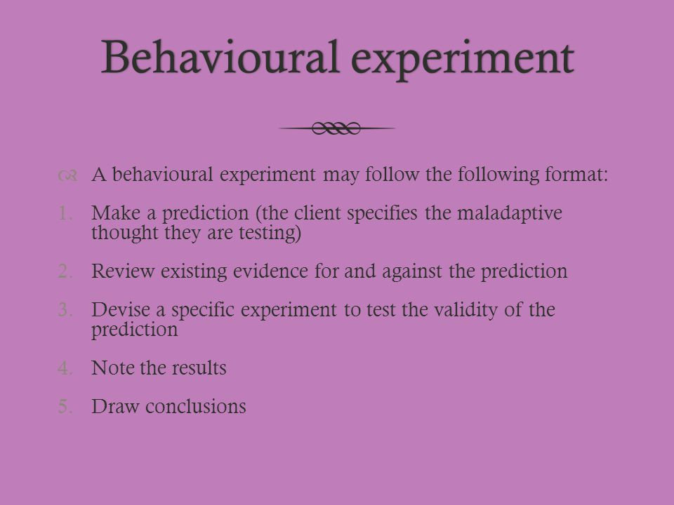 Behavioural experiment