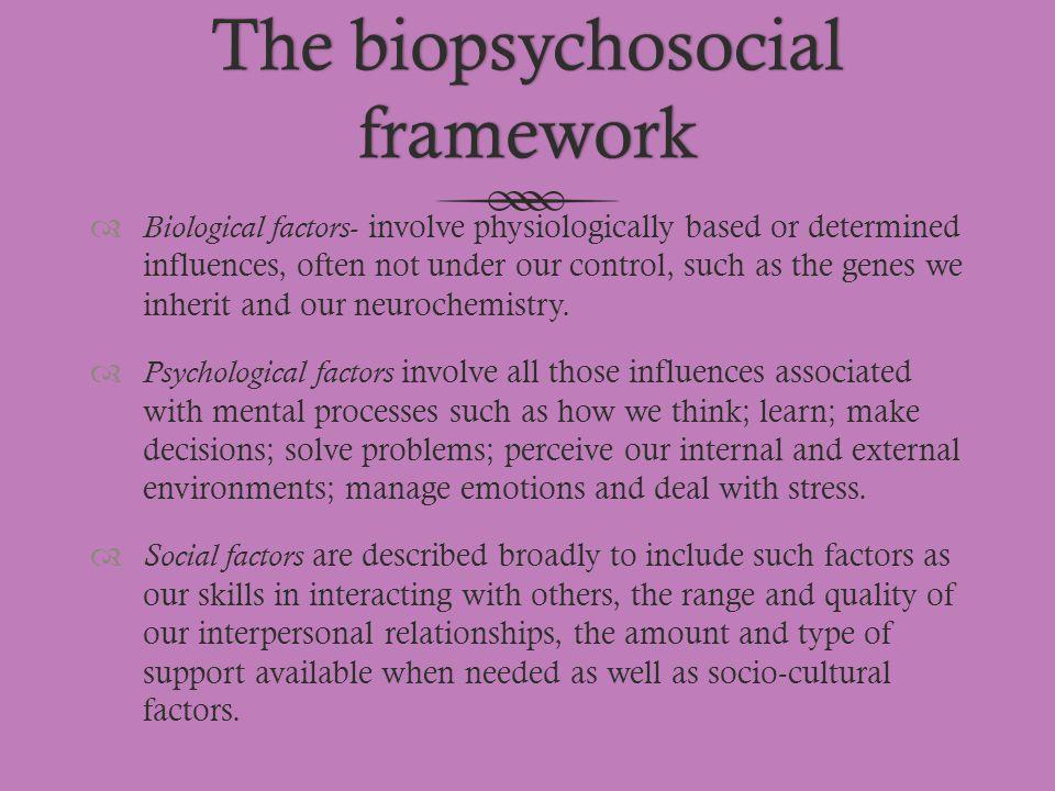 The biopsychosocial framework
