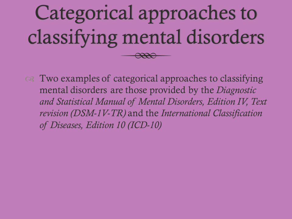 Categorical approaches to classifying mental disorders