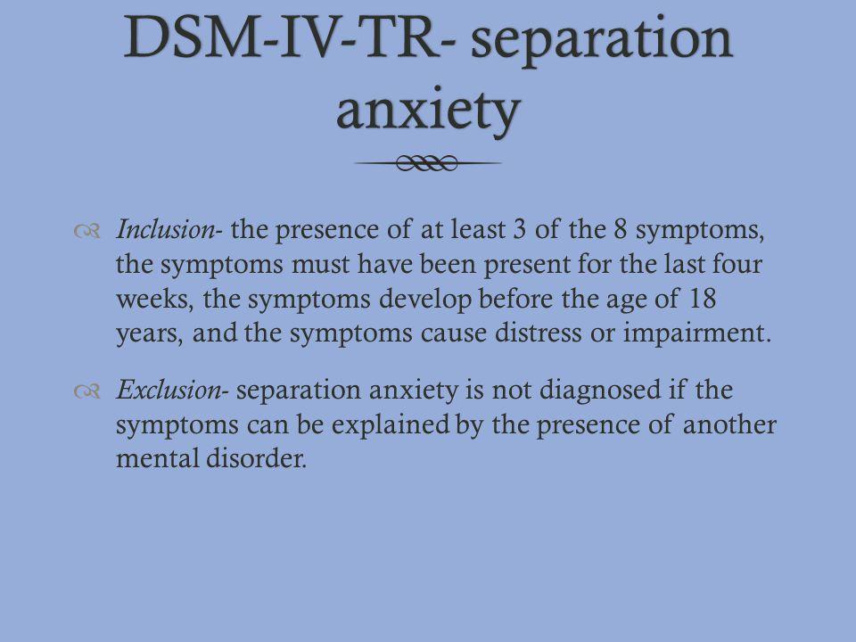 DSM-IV-TR- separation anxiety