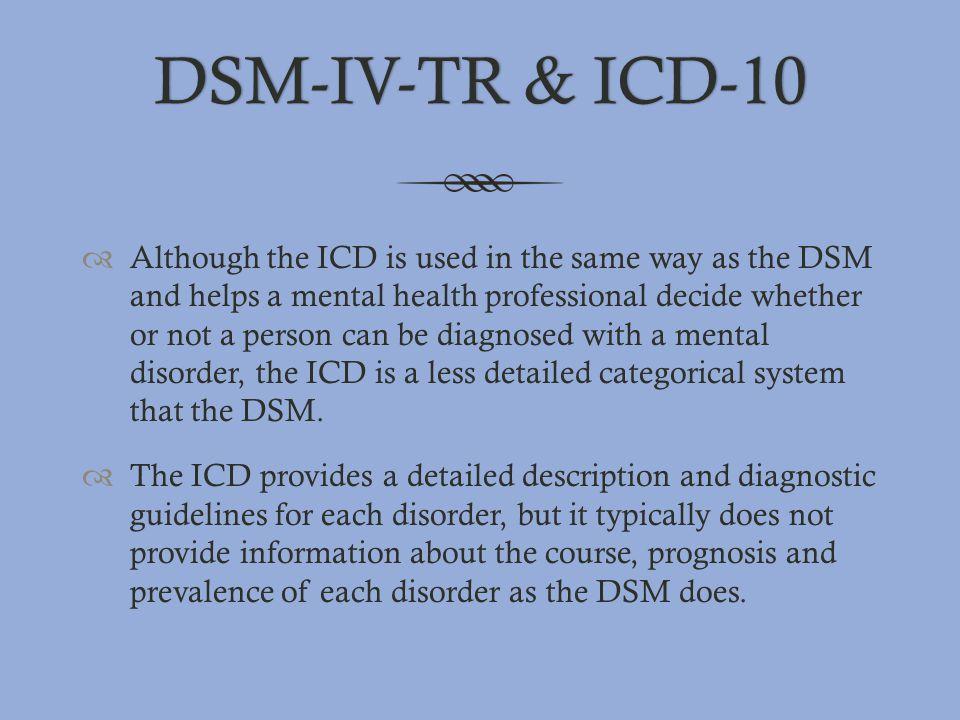 DSM-IV-TR & ICD-10