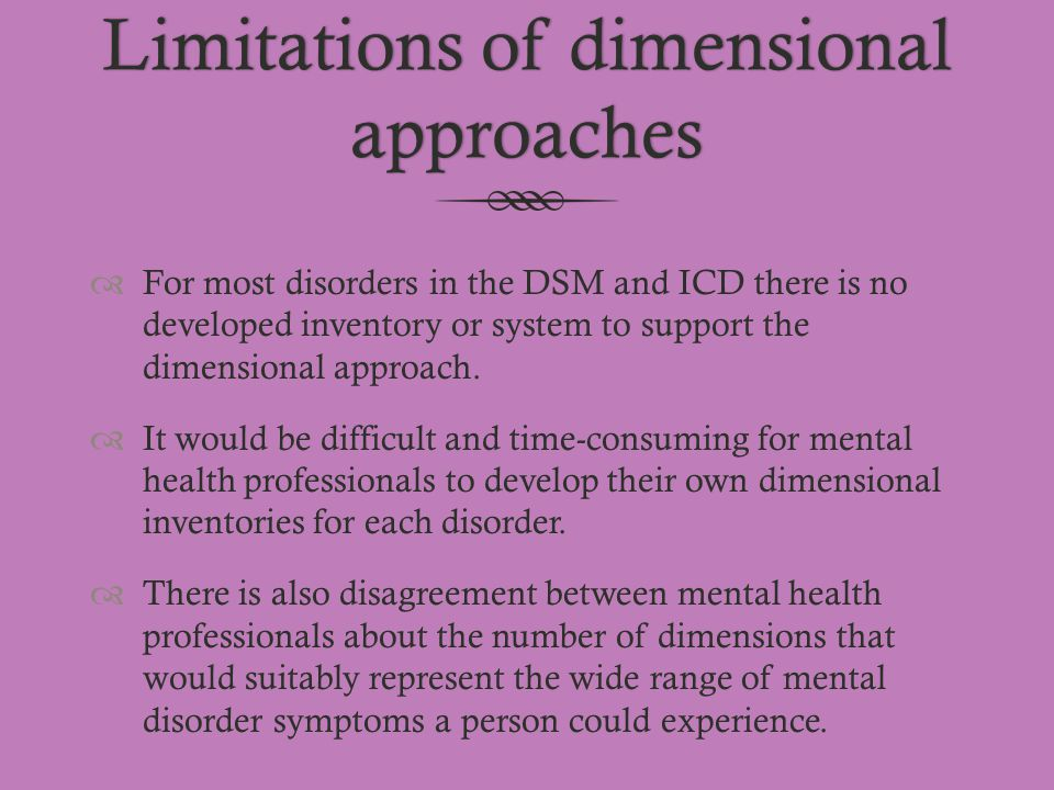 Limitations of dimensional approaches