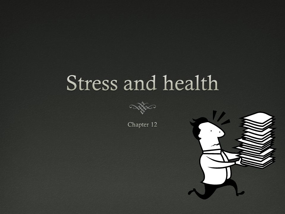 Stress and health Chapter 12
