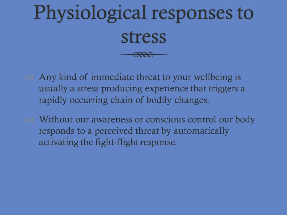 Physiological responses to stress
