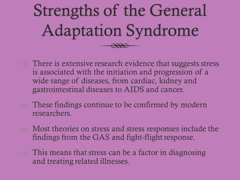 Strengths of the General Adaptation Syndrome