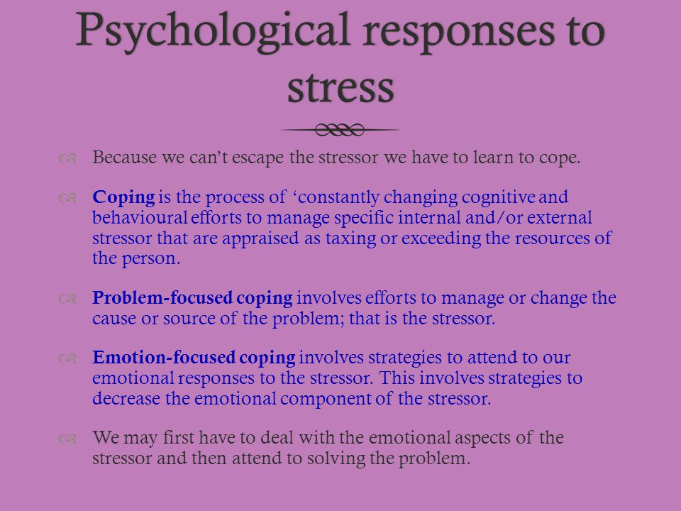 Psychological responses to stress