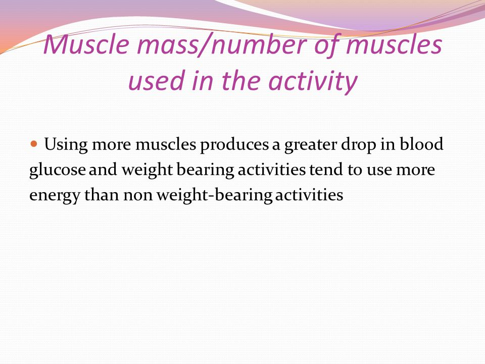 Muscle mass/number of muscles used in the activity