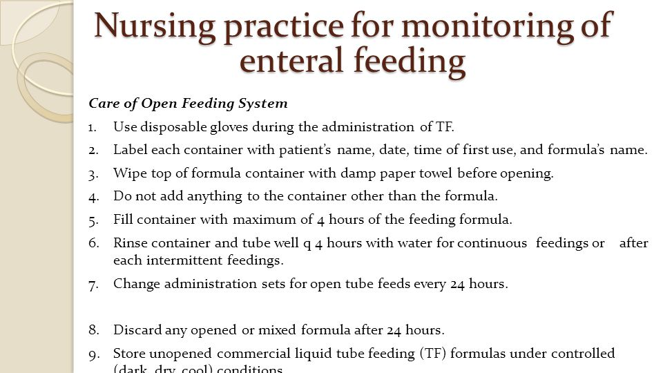 Nursing practice for monitoring of enteral feeding