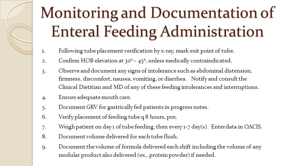 Monitoring and Documentation of Enteral Feeding Administration