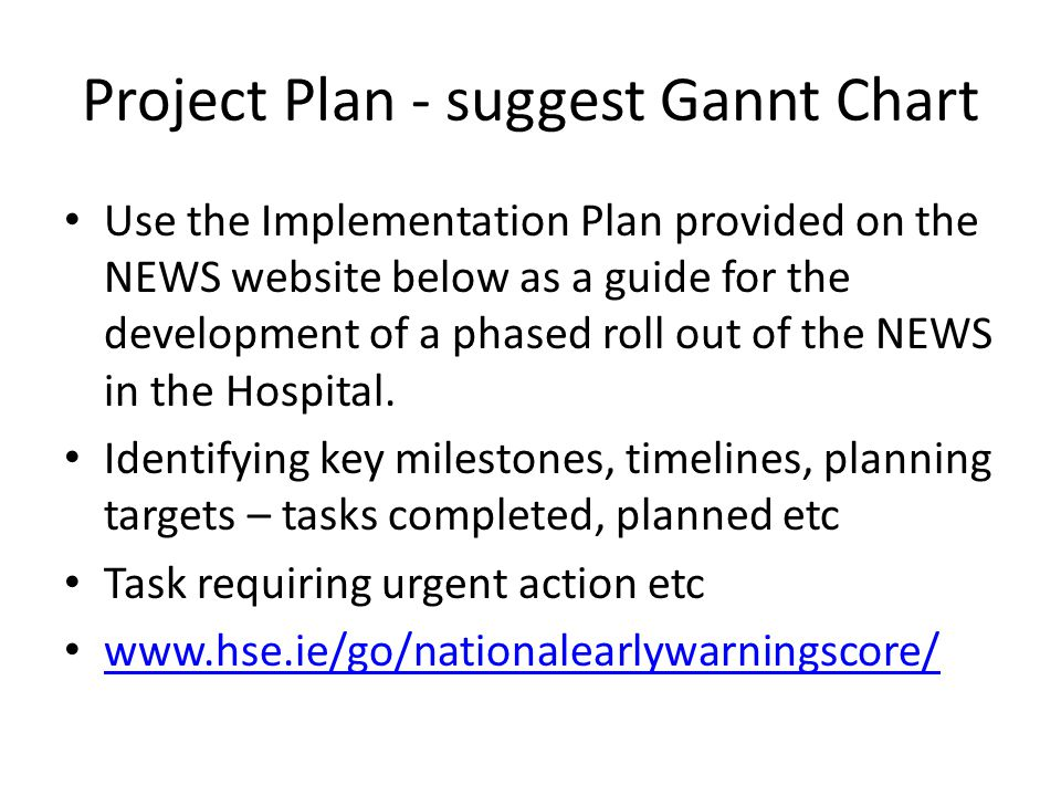 Project Plan - suggest Gannt Chart