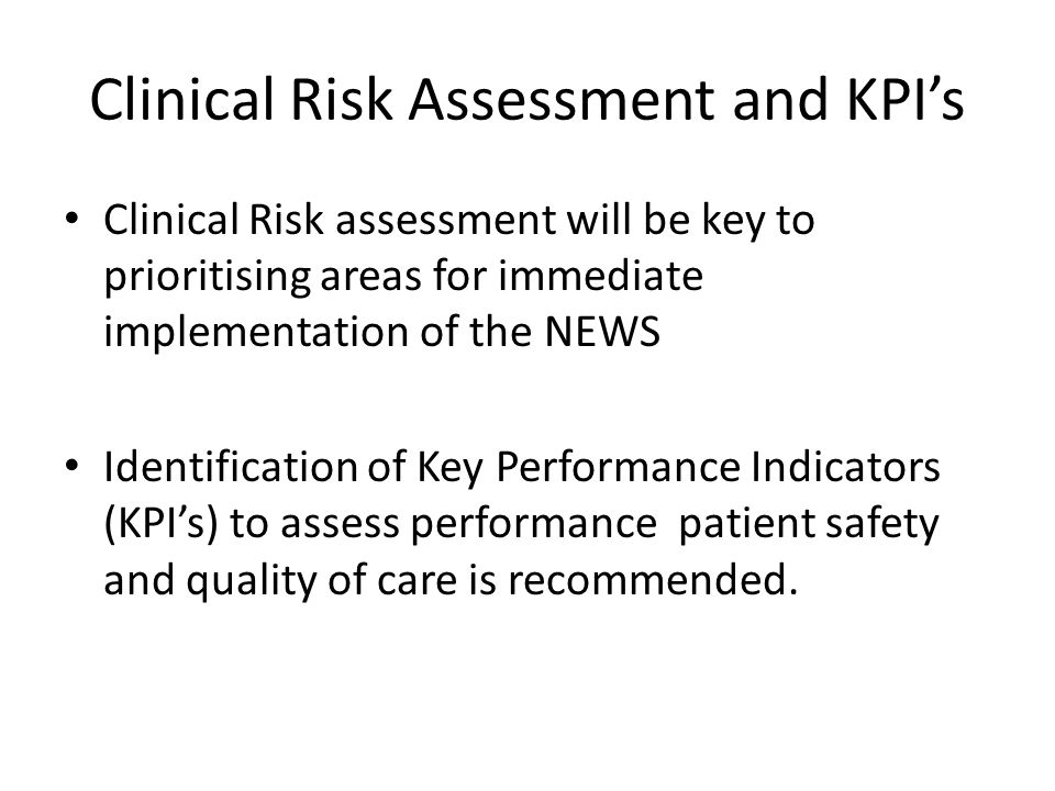Clinical Risk Assessment and KPI's