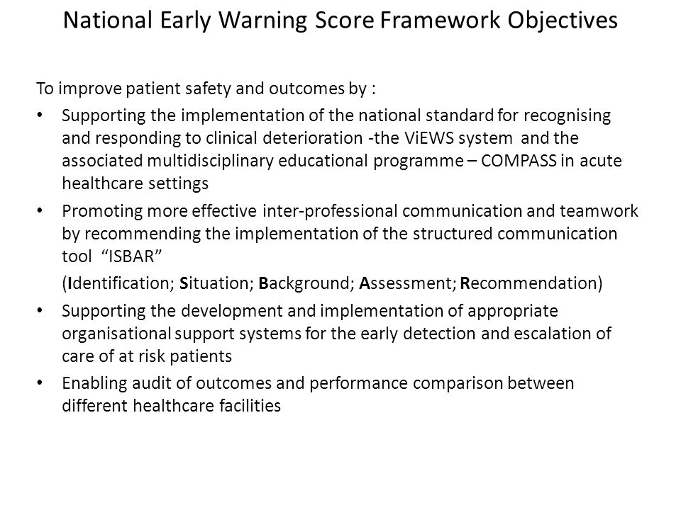 National Early Warning Score Framework Objectives