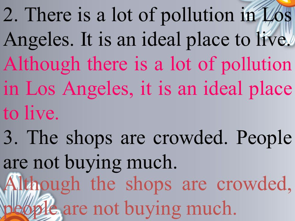 2. There is a lot of pollution in Los Angeles