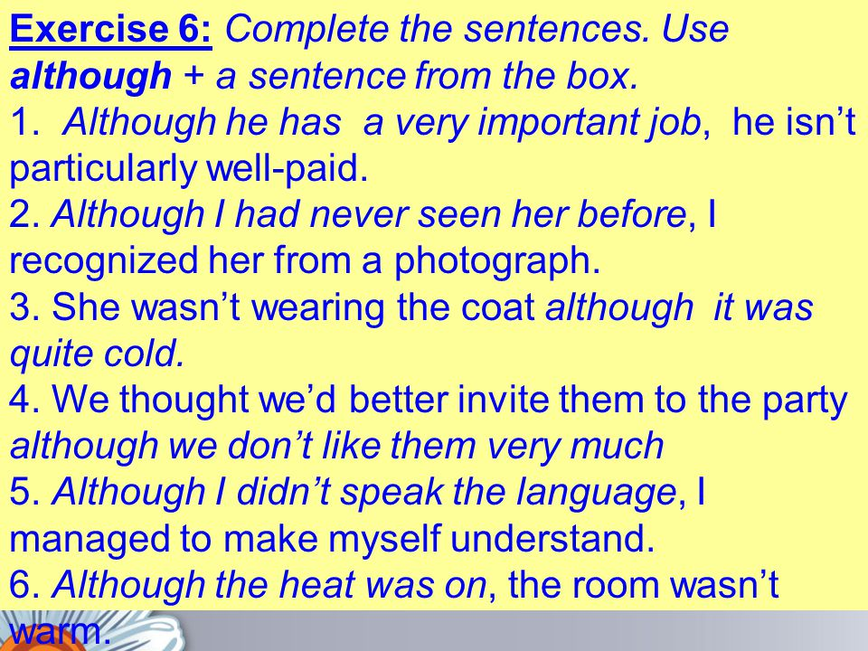 Exercise 6: Complete the sentences