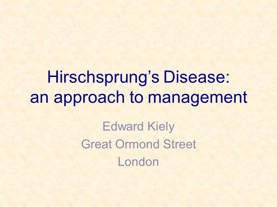Hirschsprung's Disease: an approach to management