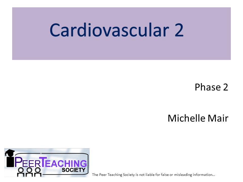 Cardiovascular 2 Phase 2 Michelle Mair