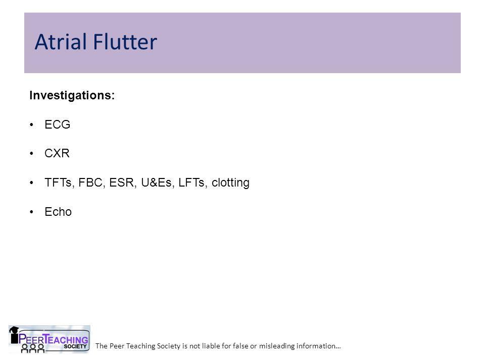 Atrial Flutter Investigations: ECG CXR