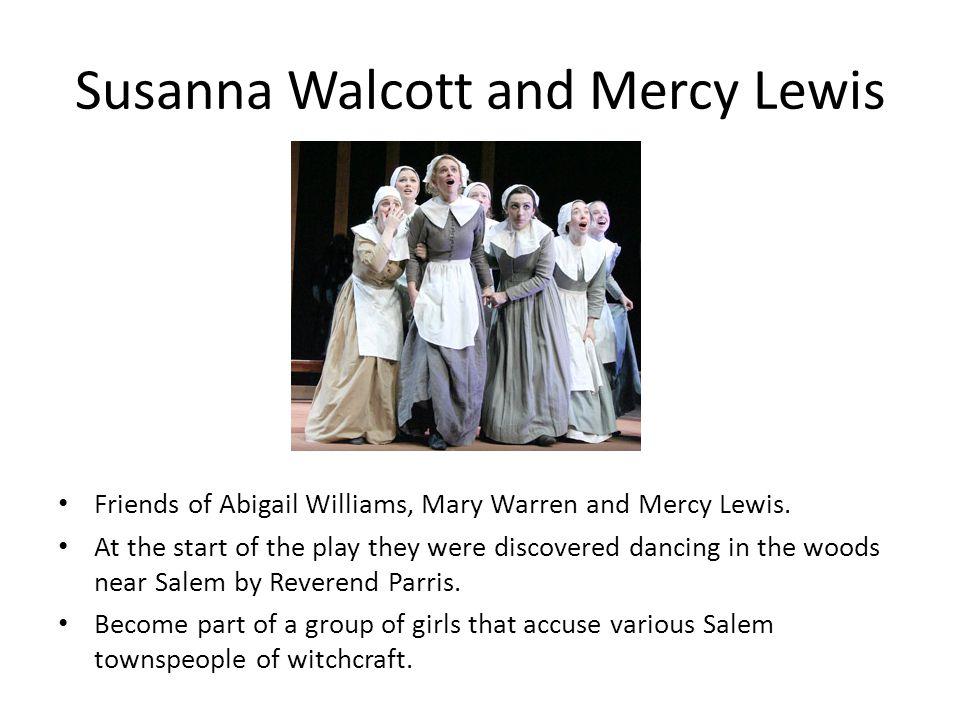 Susanna Walcott and Mercy Lewis