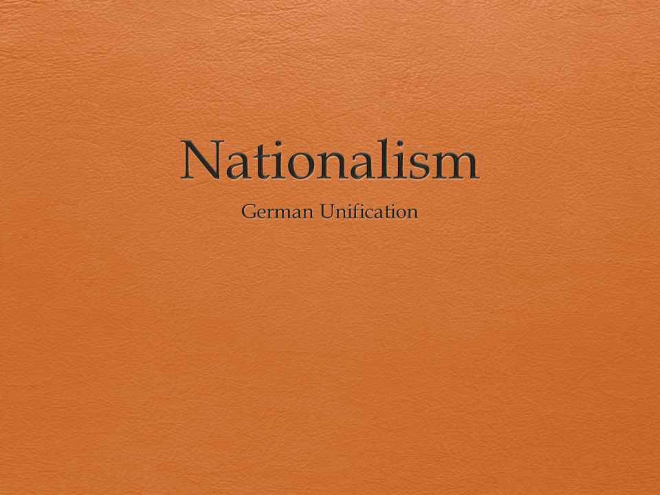 Nationalism German Unification