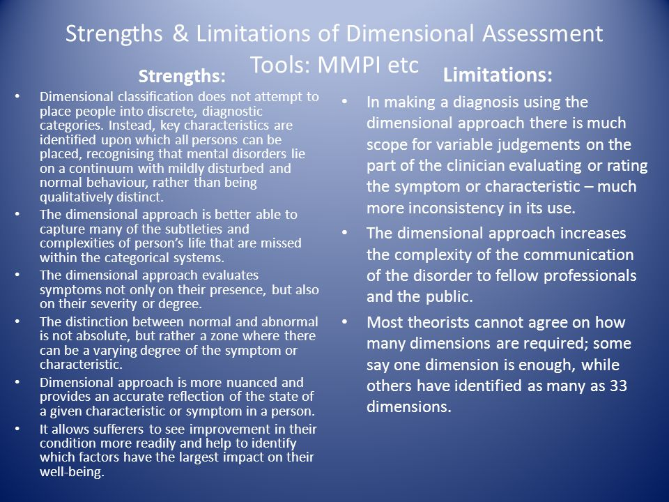 Strengths & Limitations of Dimensional Assessment Tools: MMPI etc