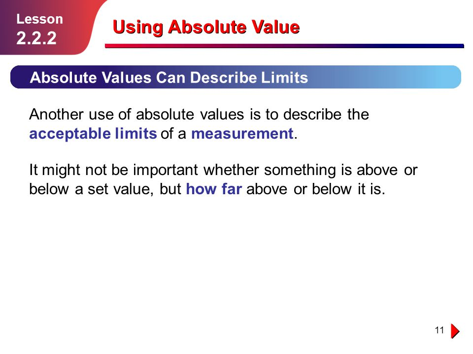 Using Absolute Value 2.2.2 Absolute Values Can Describe Limits