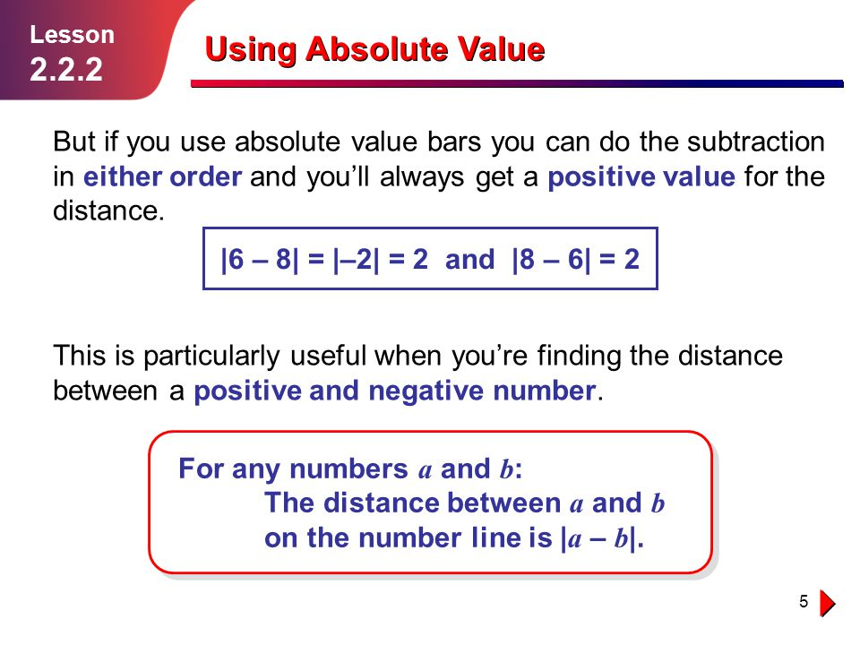 Lesson 2.2.2. Using Absolute Value.