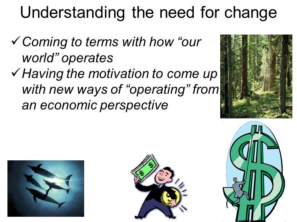 Understanding the need for change