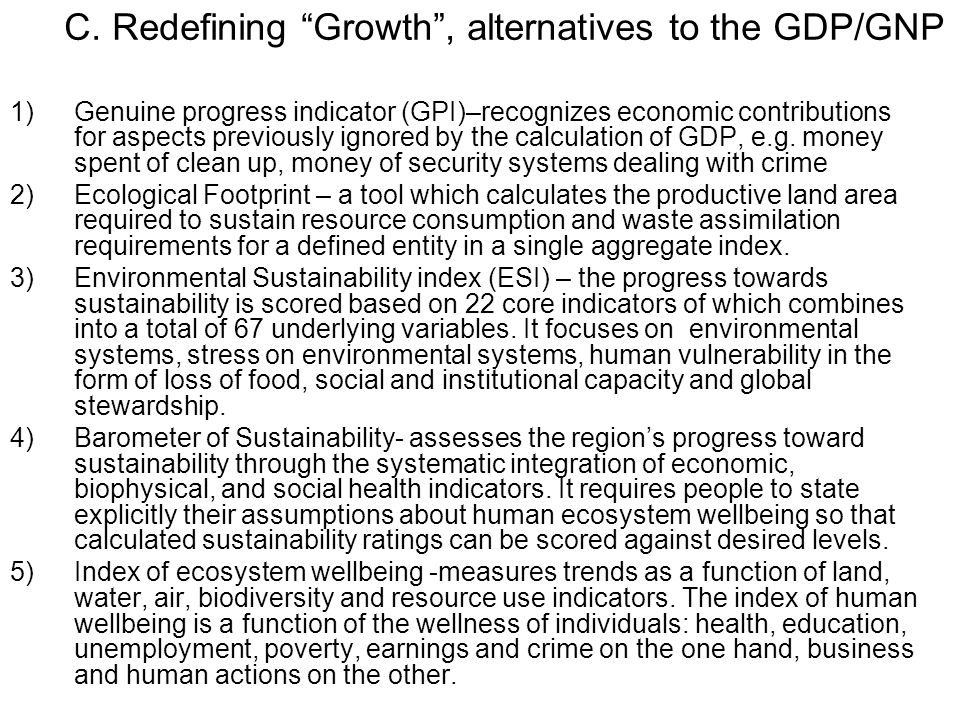 C. Redefining Growth , alternatives to the GDP/GNP