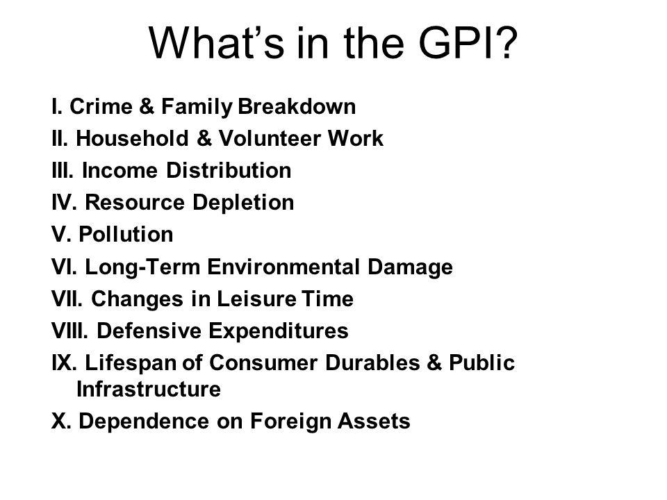 What's in the GPI I. Crime & Family Breakdown