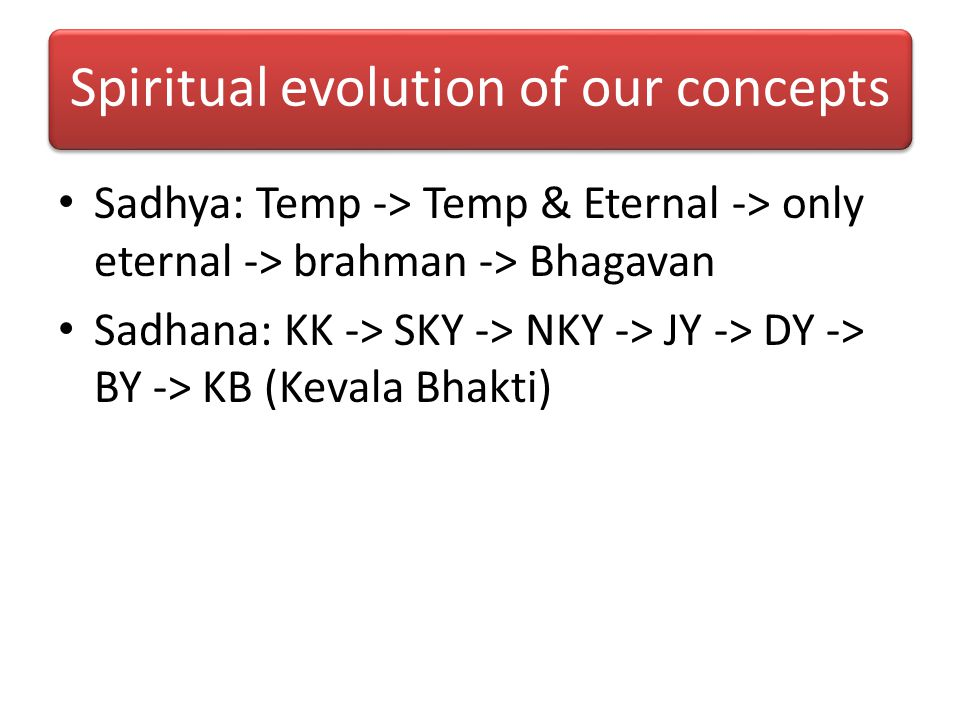 Spiritual evolution of our concepts