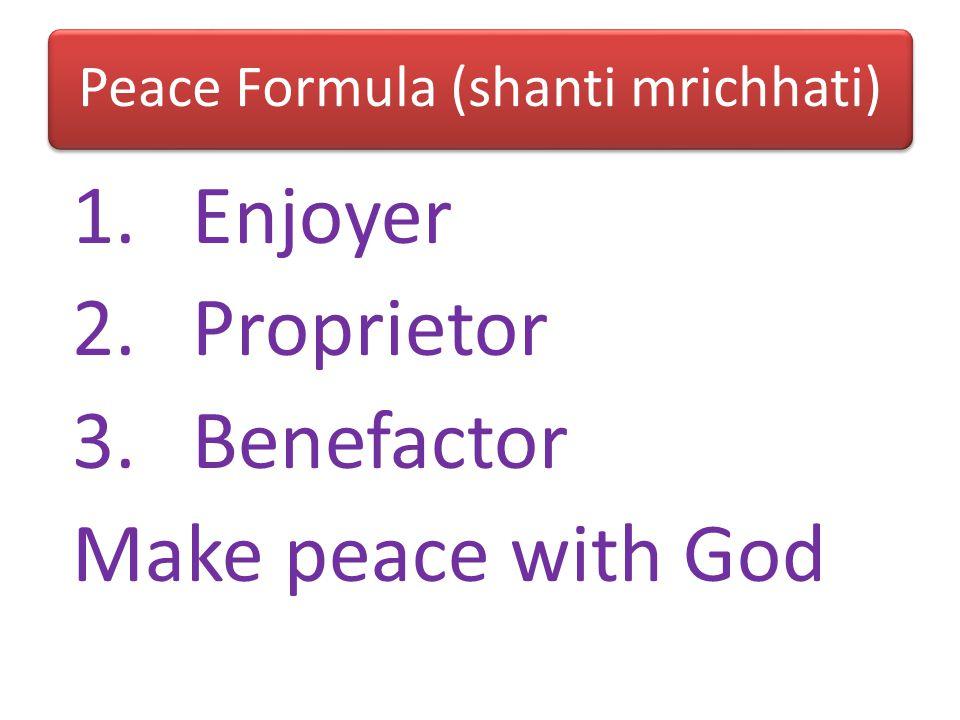 Peace Formula (shanti mrichhati)