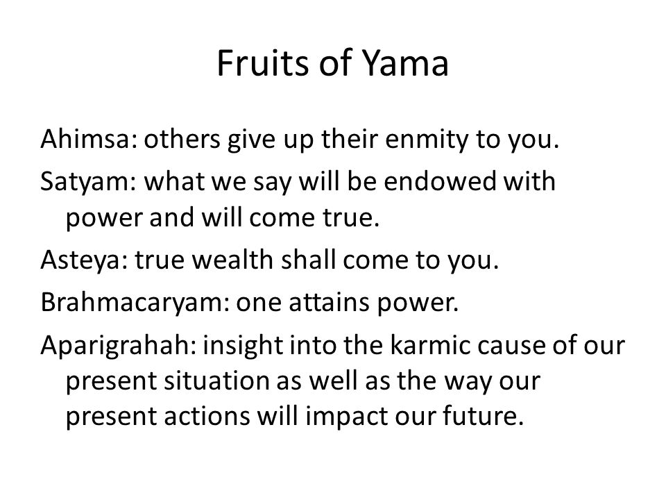 Fruits of Yama