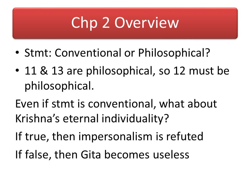 Chp 2 Overview Stmt: Conventional or Philosophical