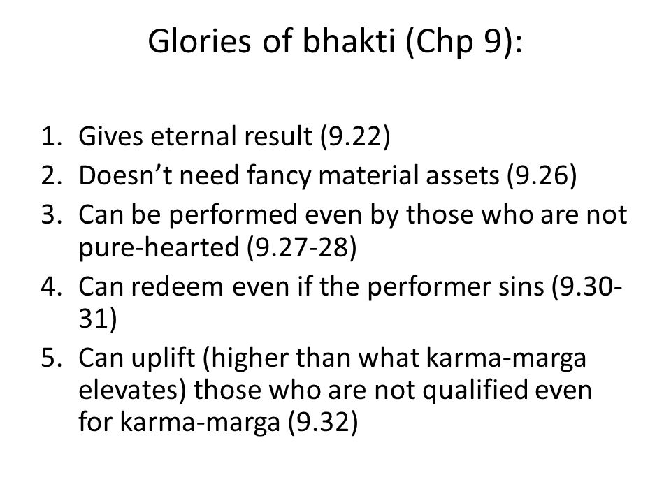 Glories of bhakti (Chp 9):