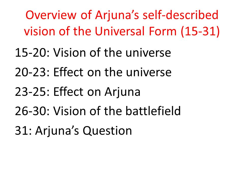Overview of Arjuna's self-described vision of the Universal Form (15-31)
